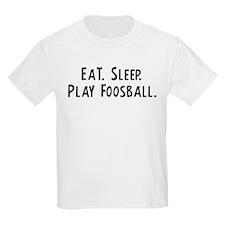 Eat, Sleep, Play Foosball Kids T-Shirt