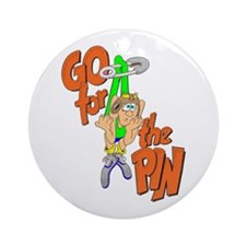 GO FOR THE PIN. Ornament (Round)