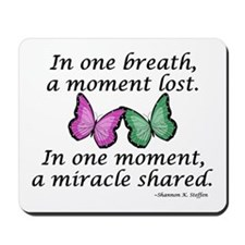 Moment's Miracle Mousepad