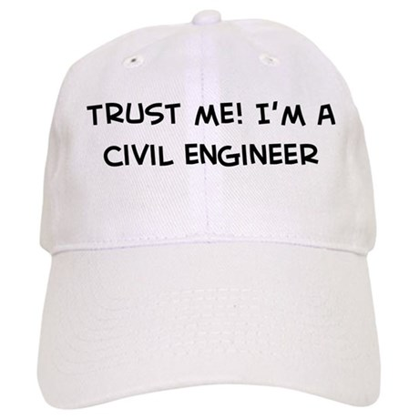 Trust Me: Civil Engineer Cap