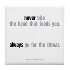 Never Bite The Hand... Tile Coaster