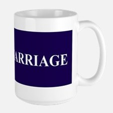 Support Marriage Large Mug