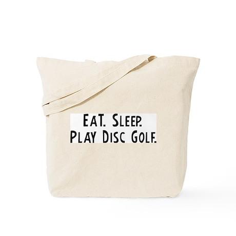 Eat, Sleep, Play Disc Golf Tote Bag