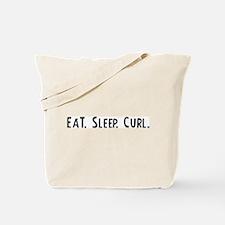 Eat, Sleep, Curl Tote Bag