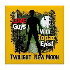 I Love Guys With Topaz Eyes Tile Coaster