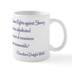 Theodore Dwight Weld Mug