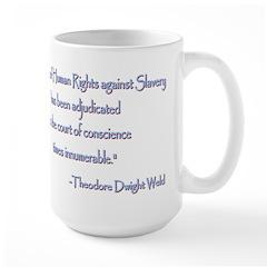 Theodore Dwight Weld Large Mug