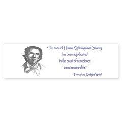 Theodore Dwight Weld Bumper Bumper Sticker