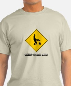 Caution: Orgasms Ahead T-Shirt