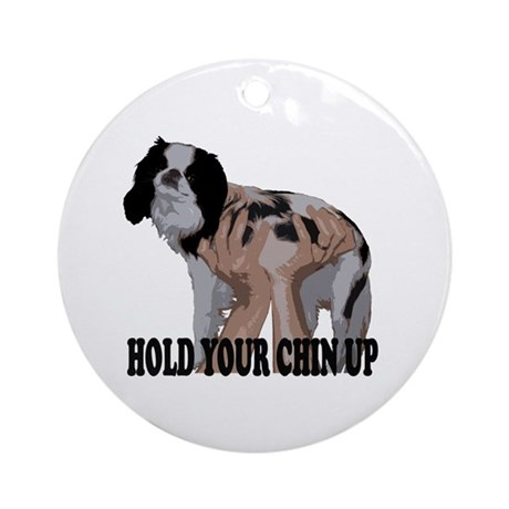 Hold Your Chin Up Ornament (Round)