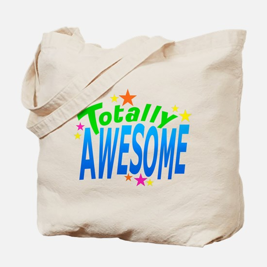 Totally AWESOME Tote Bag
