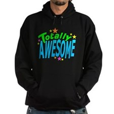 Totally AWESOME Hoodie
