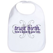 Trust Birth - Bib