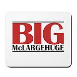 Big mclargehuge Classic Mousepad