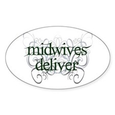 Midwives Deliver - Oval Decal