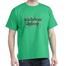 Midwives Deliver - T-Shirt