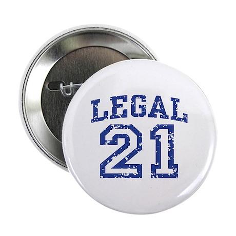 "Legal 21 2.25"" Button"