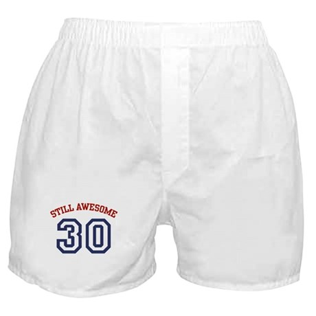 Still Awesome 30 Boxer Shorts