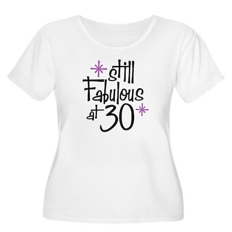 Still Fabulous at 30 Women's Plus Size Scoop Neck