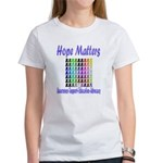 Hope Matters Women's T-Shirt