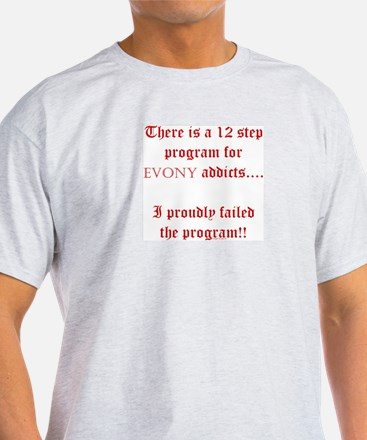 ~12 Step EvonyAddicts~ T-Shirt