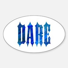 Dare Oval Decal