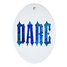 Dare Oval Ornament