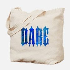 Dare Tote Bag