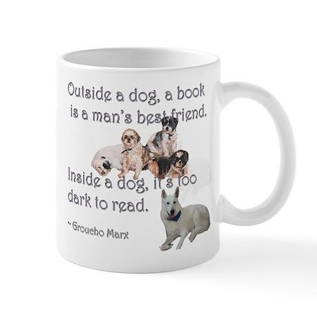 Outside a Dog Mug
