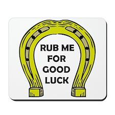 KEEP ON RUBBING Mousepad
