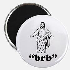 Jesus BRB Magnet