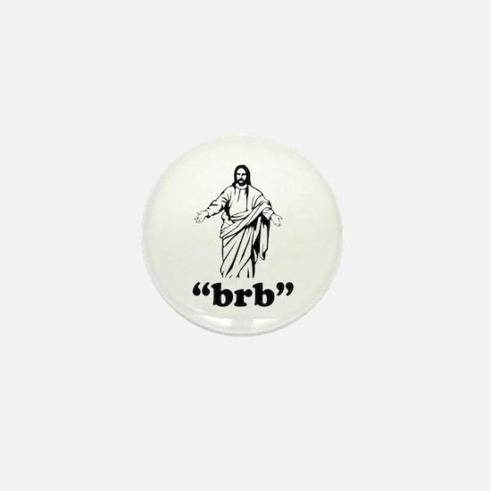 Jesus BRB Mini Button