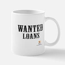 WANTED Loans - Mug