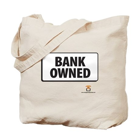 BANK OWNED - Tote Bag