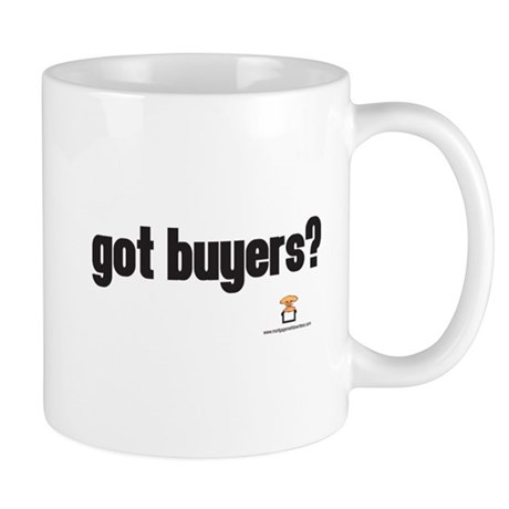 got buyers? - Mug