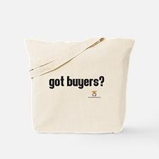 got buyers? - Tote Bag