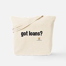 got loans? - Tote Bag