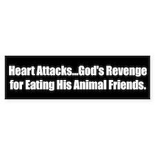 Heart Attacks...God's Revenge for Eating His Anima