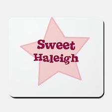Sweet Haleigh Mousepad