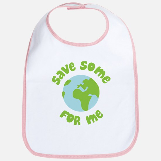 Save Some (Planet Earth) For Me Bib