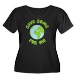 Save Some (Planet Earth) For Me Women's Plus Size