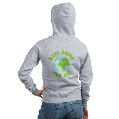 Save Some (Planet Earth) For Me Women's Zip Hoodie