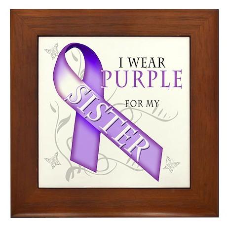 I Wear Purple for My Sister Framed Tile