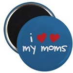 "I Love My Moms 2.25"" Magnet (100 pack)"
