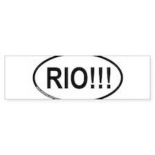 RIO!!! Bumper Bumper Sticker