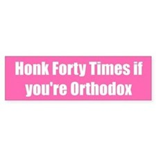 Honk Forty Times if you're Orthodox