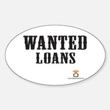 WANTED Loans - Oval Decal