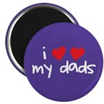 "I Love My Dads 2.25"" Magnet (100 pack)"