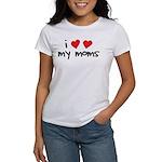 I Love My Moms Women's T-Shirt
