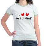 I Love My Moms Jr. Ringer T-Shirt
